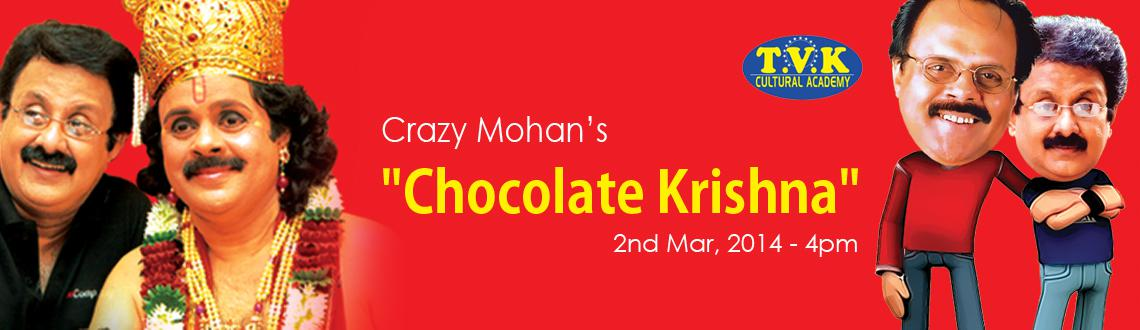 "Book Online Tickets for Crazy Mohans - CHOCOLATE KRISHNA, Bengaluru. The lovers of comedy in Bangalore are in for a treat as the king of comedy, Crazy Mohan and his troupe are visiting Bangalore with the spectacular play ""Chocolate Krishna"" at the Chowdiah Hall on 2nd March, 2014.