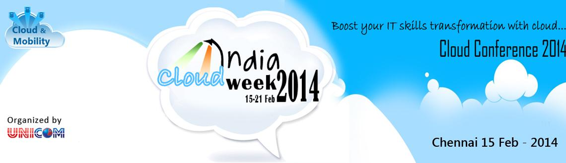 India Cloud Computing Conference 2014 at Chennai