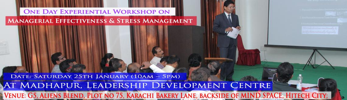 One Day Experiential Workshop on Managerial Effectiveness  and Stress Management
