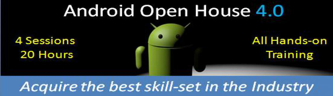 Book Online Tickets for Android Open House 4.0 - A workshop on A, NewDelhi. The Android Industry is a booming sector requiring the skill-set which many fail to offer. We believe that the in-between gap is yet to be filled up thus. Here we are to make sure that the community looking out for such skills is benefited and acquir