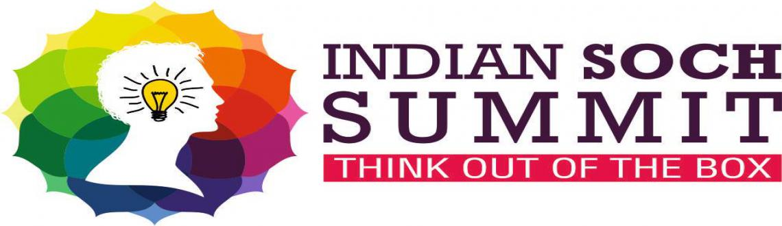 "Book Online Tickets for Indian Soch Summit, Mumbai. Innovation is in the air and as the year 2014 starts, Mumbai will be hosting its 1st ever ""Indian Soch Summit"" a National Forum on March 22nd 2014. We would like you to participate to address our distinguished group, i"