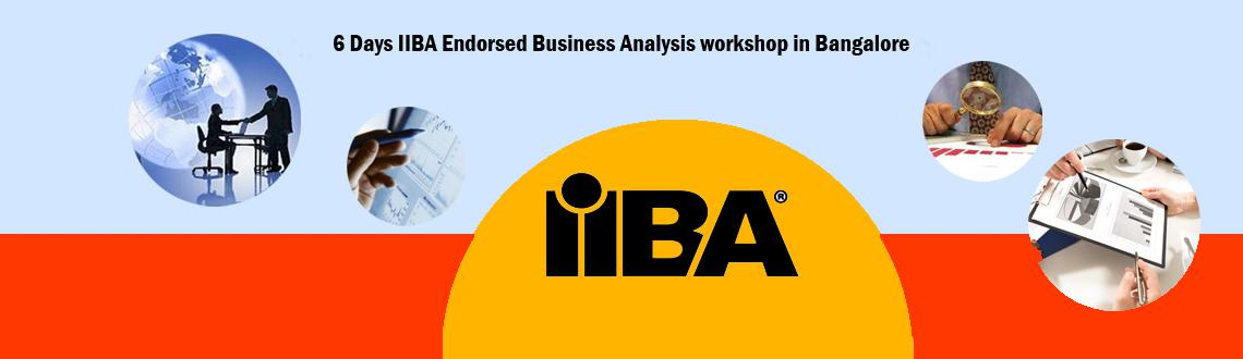 6 Days IIBA Endorsed Business Analysis workshop in Bangalore