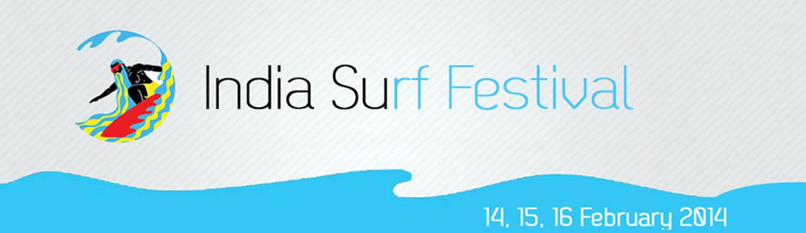 Book Online Tickets for  India Surf Festival 2014 , Puri.  