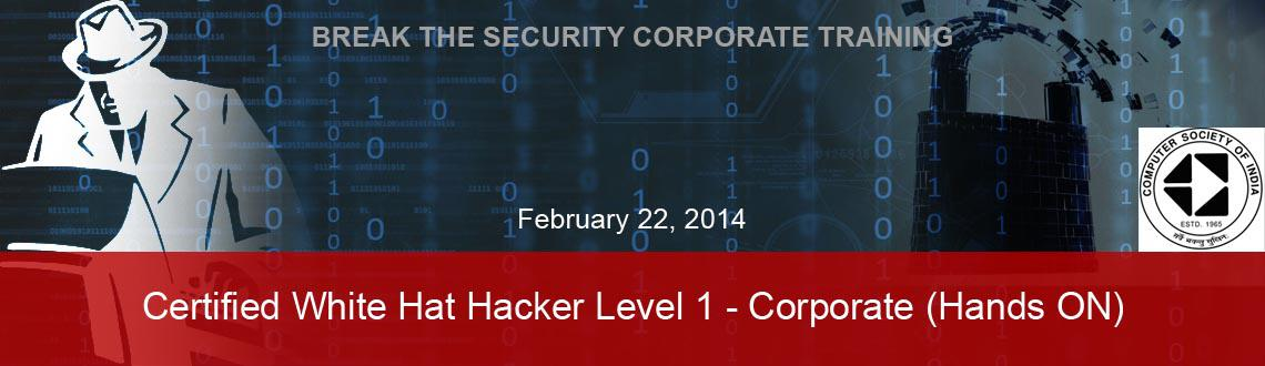 Book Online Tickets for Certified White Hat Hacker Level 1 - Cor, Bengaluru. Certified White Hat Hacker Level 1 – Corporate