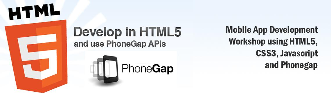 Mobile App Development Workshop using HTML5, CSS3, Javascript and Phonegap