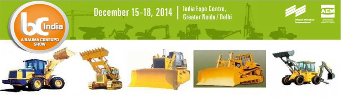 Book Online Tickets for BC India 2014, NewDelhi. After just two editions, bC India has developed into one of the most important trade fairs for construction machinery, building material machines, mining machines and construction vehicles in the Middle East and India. It is a success story that can