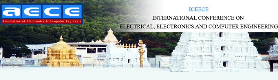 Book Online Tickets for ICEECE 2014, Other. International Conference on Electrical, Electronics And Computer Engineering (ICEECE-2014), which will be held at Tirupati, India during January 18th, 2014. ICEECE-2014 will be organized by Association of Electronics and Computer Engineers. The ICEEC