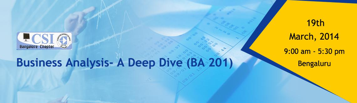 Business Analysis- A Deep Dive (BA 201)