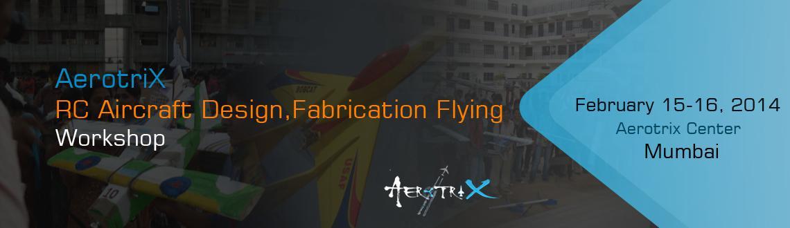 RC Aircraft Design, Fabrication  Flying Workshop Mumbai