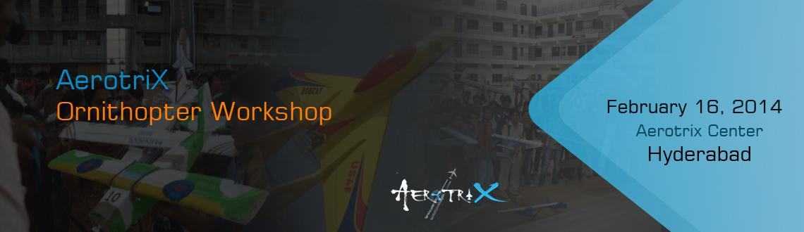 Book Online Tickets for Ornithopter Workshop in Hyderabad, Hyderabad. Workshop Details