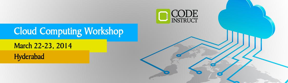 Book Online Tickets for Cloud Computing Workshop at Hyderabad, Hyderabad. Outcomes:  Develop Innovative Thinking Certificate of participation from Code Insturct to all the participants Career Guidance and Counseling by IIT alumni Better Chances to pursue higher education in IITs/Universities abroad Useful to develop