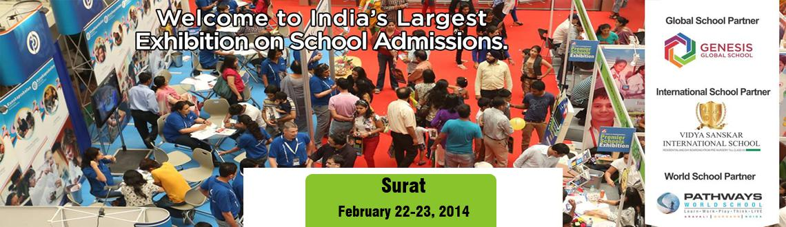 Book Online Tickets for Premier Schools Exhibition - Surat, Surat. Premier Schools Exhibition is coming to Surat Registration for school admissions 2014-15 are on. Explore the schools search and choose the \\\'Dream School\\\' for their child. Visit our upcoming Surat fair and get information on School infrastruct