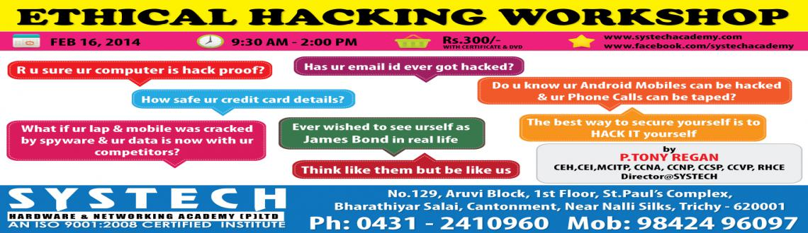 Book Online Tickets for Systech EHack Feb 16, Thiruchira. 