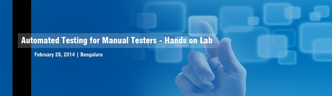 Book Online Tickets for Automated Testing for Manual Testers - H, Bengaluru. Testing Automation is easier than it is made out to be but sometimes frustrating to implement. Without proper guidance, it is not easy to quickly and efficiently create user interface (UI) automated testing suites that help you deliver high-quality