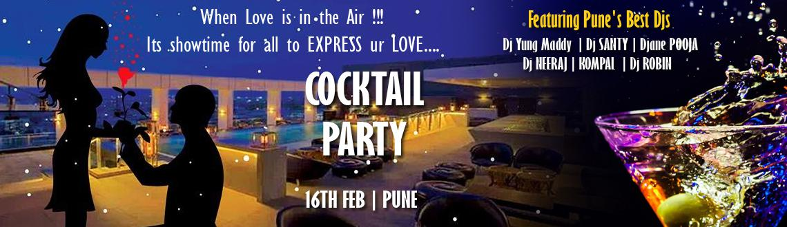 Book Online Tickets for Cocktail Pool Party When Love is in the , Pune. When Love is in the Air !!!Its showtime for all to EXPRESS ur LOVE....♥ ♥ ♥Presenting\\\