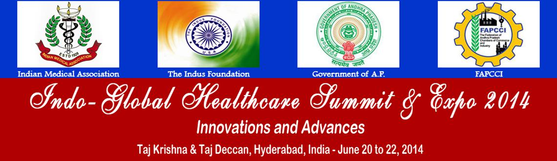 Indo-Global Healthcare Summit and Expo 2014
