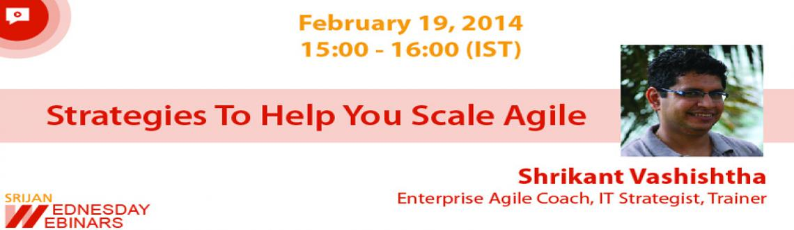 Free Webinar Strategies To Help You Scale Agile