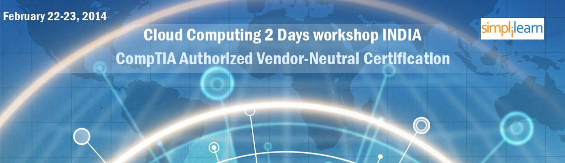 Cloud Computing Training in India |Cloud Computing 2 Days workshop INDIA