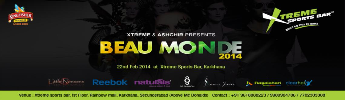 Book Online Tickets for BEAU MONDE 2014, Secunderab.  