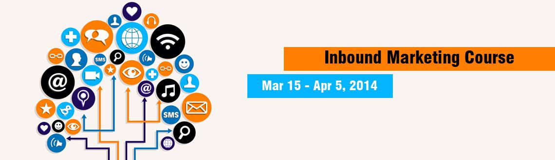Book Online Tickets for Inbound Marketing Course Mar 15 - Apr 5 , .  Course Agenda  - Attracting your potential customers to conversion funnel - Converting your prospects into leads using emails - Digital Marketing: Optimising the conversion funnel - Managing leads & making them sales ready