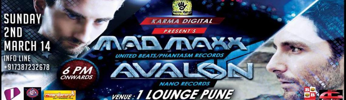 Book Online Tickets for Live-Avalon and Mad Maxx @ 1 Lounge, Pun, Pune. Karma Digital Proudly Present-Mad Maxx and Avalon-2nd March-Sunday-6pm Onwards!!Avalonwww.soundcloud.com/avalon http://www.nanorecords.co.uk/http://www.myspace.com/avaleonLeon \\\'Avalon\\\' (Nano records, Killerwatts & Future Frequency) Fro