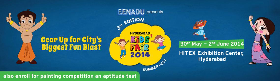 Book Online Tickets for Hyderabad Kids Fair 2014, Hyderabad. Entry Tickets are available at the Venue from 12 noon to 8pm