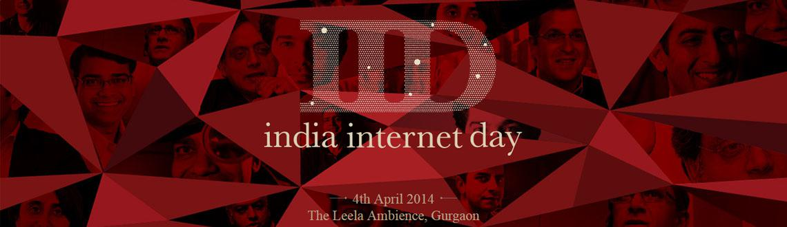 India Internet Day 2014 @ New Delhi