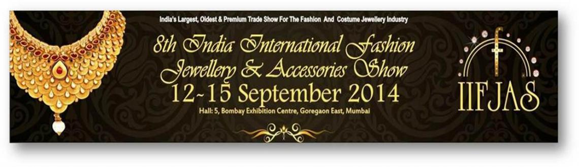 8th INDIA INTERNATIONAL FASHION JEWELLERY  ACCESSORIES SHOW - 2014