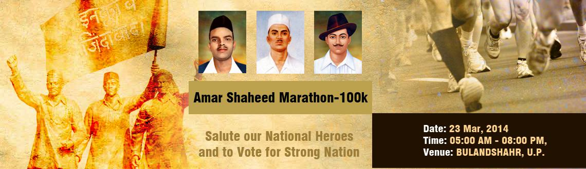 Book Online Tickets for Amar Shaheed Marathon-100k, Bulandshah.  