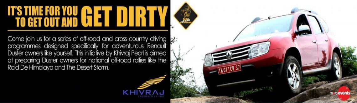 Book Online Tickets for Khivraj Renault DUSTER Off-Road Excursio, Chennai. 