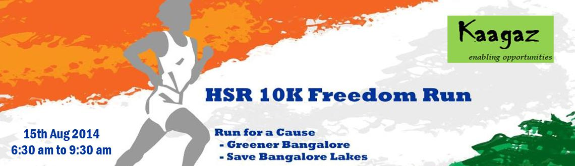 Book Online Tickets for HSR 10K Freedom Run, Bengaluru. 