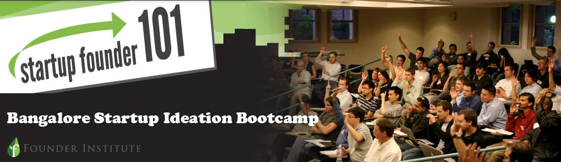 Bangalore Startup Ideation Bootcamp
