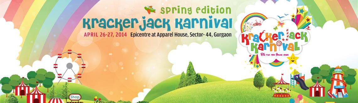 Book Online Tickets for Krackerjack Karnival  Spring Edition, Gurugram. The Krackerjack Karnival is the focal point for all businesses, manufactures and distributors of children's products and services. This is Delhi's most comprehensive, one-stop shopping destination for everything that kids want and need! T