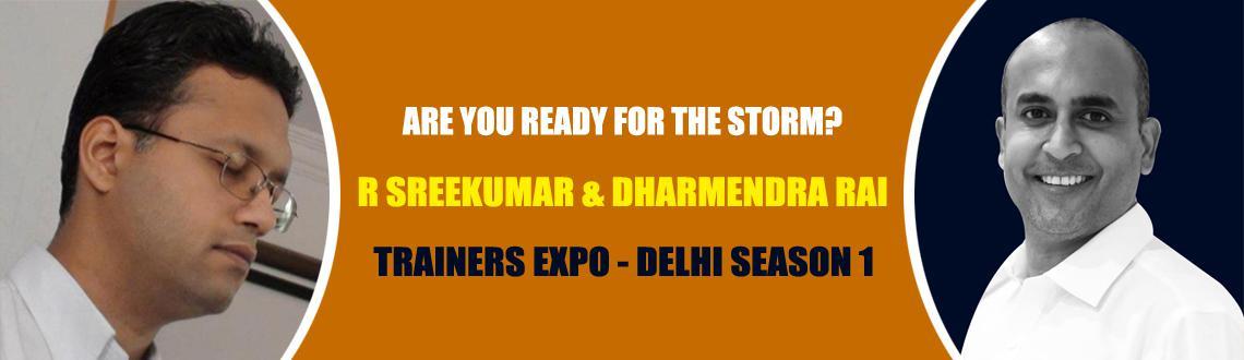 Rajagopalan Sreekumar Presents Trainers Expo by Dharmendra Rai, Delhi Season I