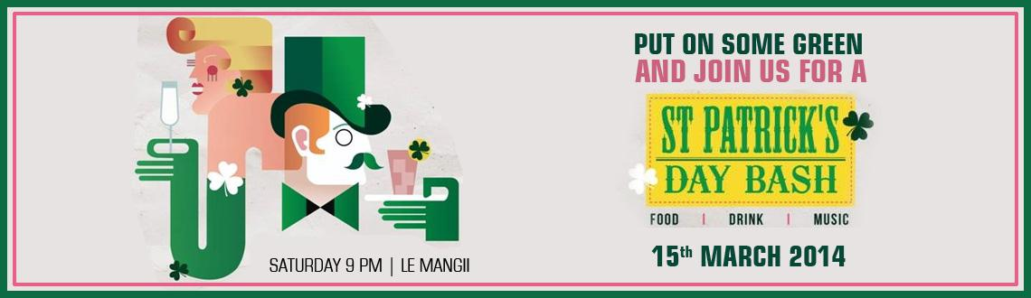 Book Online Tickets for St Patrick day celebration at Le Mangi K, Mumbai. Its time to paint the town green and engage in Shenanigans! Its St Patrick\\'s Day!
