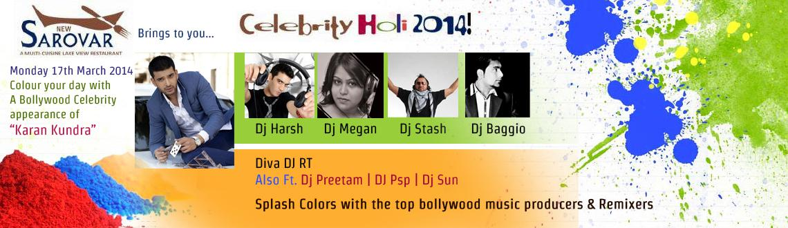 Book Online Tickets for Celebrity Holi Festival Of Colors 2014 , Pune. New Sarovar brings to you the Celebrity Holi 2014!Monday, 17th March 2014, 10am onwards.Colour your day with A Bollywood Celebrity appearance & Marathi film stars! Entry charges (COUPLE): Rs1000/-Includes soft beverages, snacks, mineral wate