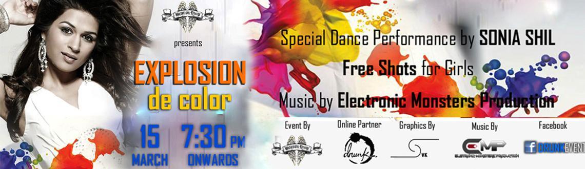 Drunk presents Explosion De Color - a Pre Holi Bash