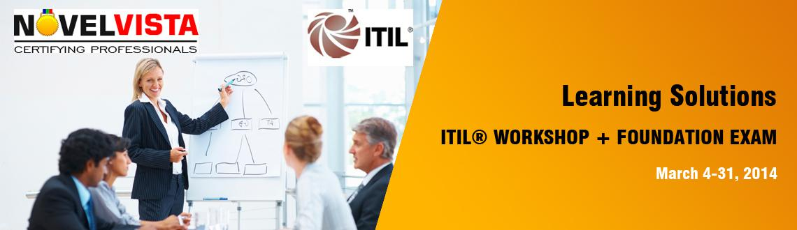 Book Online Tickets for NovelVista Learning Solution, Pune. ITIL® WORKSHOP + FOUNDATION EXAM