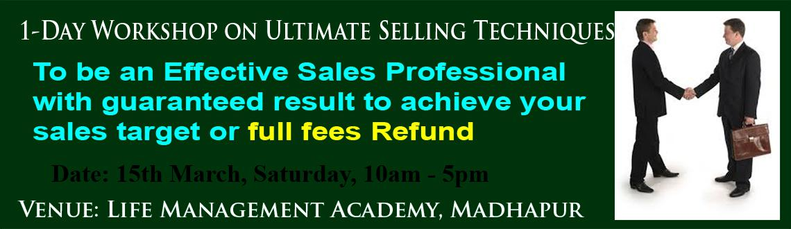 1- Day Workshop on Ultimate Selling Technique on Saturday