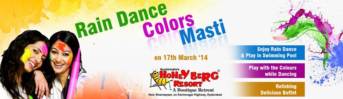 Book Online Tickets for Rain Dance Colors Masti @ Honey Berg Res, Hyderabad. Holi Hai Bhai, come celebrate holi with splashes of fun with Rain Dance & Swimming Pool. Play with the colors while dancing on the heats and ralishing delicious Snacks.