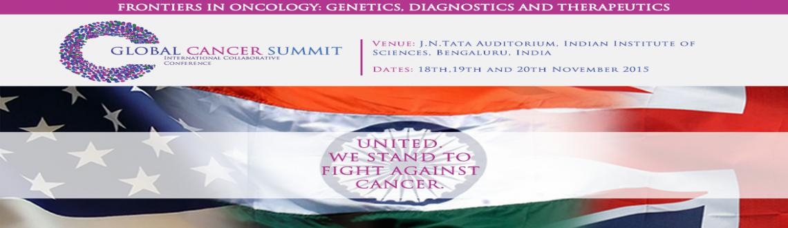 "Book Online Tickets for Global Cancer Summit-2015, Bengaluru. The idea behind the ""Global Cancer Summit-2015"" is to integrate the knowledge of cancer researchers with the knowledge of clinicians and oncologists to understand, brainstorm, and comprehend the disease. The conference would provide a goo"