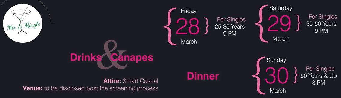 Book Online Tickets for MIX AND MINGLE EVENT FOR SINGLES- UPCOMI, Mumbai. The heat is on the city! if you are single, eligible and 25 years and up, join us for some summer fun under the mumbai moon on the following dates: