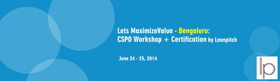 """Book Online Tickets for Lets MaximizeValue - Bangalore: CSPO Wor, Bengaluru. What\\\'s Certified Scrum Product Owner Course? Chanakya, the Indian Scholor said """"Before you start some work, ask 3 questions. Why am I doing it? What the results might be? Will I be successful? Think deeply and go ahead only if you find"""