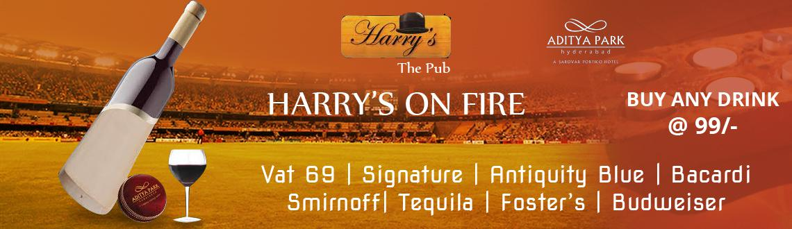 Book Online Tickets for ICC World T20 - Harris Pub, Hyderabad. HARRY\\'S ON FIRE - BUT ANY DRINK @ 99