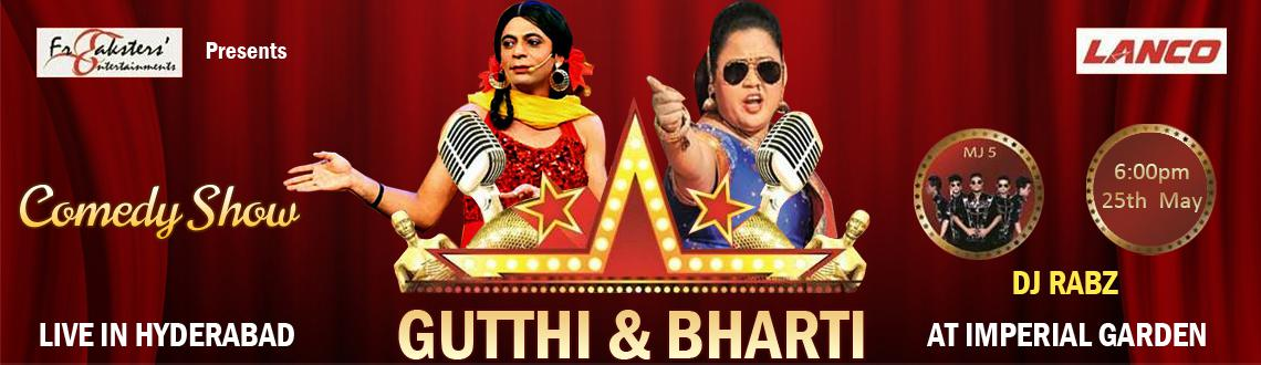 Comedy Evening with Gutthi, Bharathi and MJ5