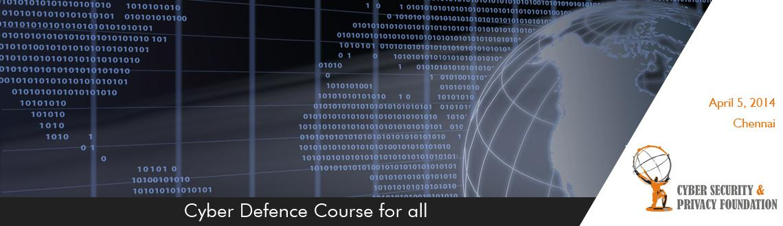 Book Online Tickets for Cyber Defence Course for all, Chennai. Cyber Defense Course Level 1: