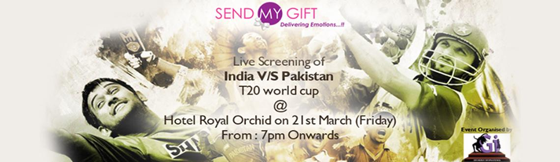 Live Screening of India V/S Pakistan T20 WorldCup