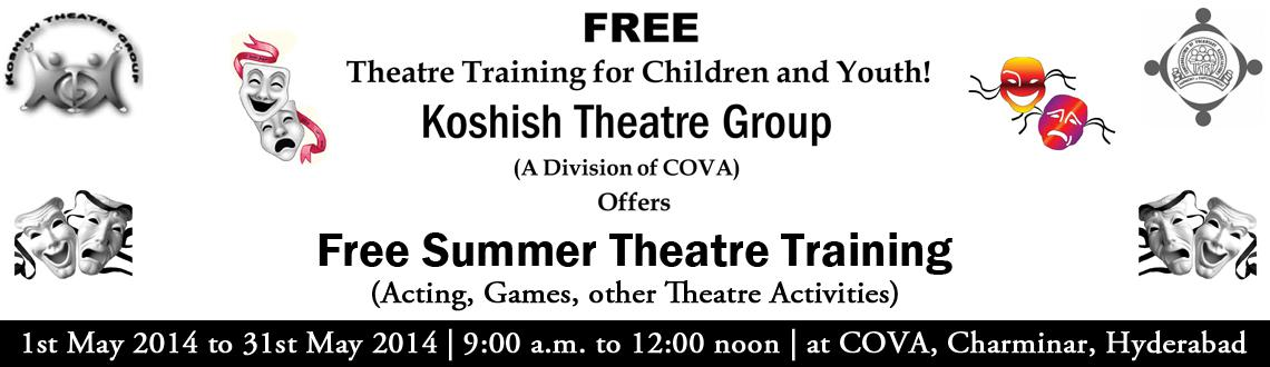Book Online Tickets for Free One Month Theater Training for Chil, Hyderabad. COVA (Confederation of Voluntary Associations), is a national network of voluntary organisations working for communal harmony in India and peace in South Asia. One of the very few organisations that has operations from grassroots initiatives to inter