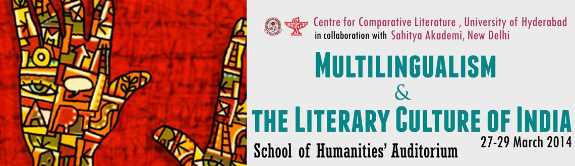 Book Online Tickets for Multilingualism and the Literary Culture, Hyderabad.  