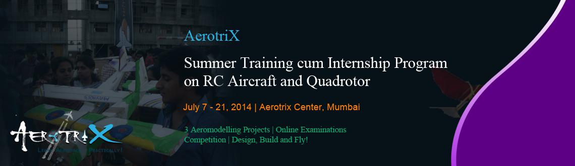 Book Online Tickets for Summer Training cum Internship Program o, Mumbai. Course Highlights